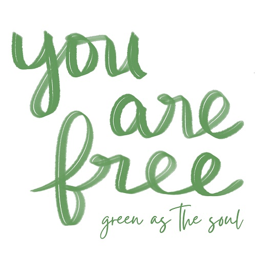 You are free - Wild by Green as the Soul